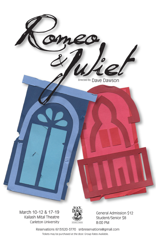 Poster Concept For Ottawas Sock N Buskin Theatre Companys Production Of Romeo And Juliet